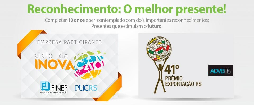 Reconhecimento: NAGI RS e Prêmio Exportação.